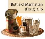 Bottle of Manhattan (For 2) £16